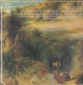 Richard Wagner - Tristan und Isolde / Tannhäuser / Meistersinger