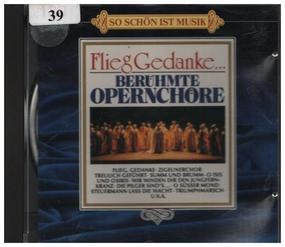 Richard Wagner - Flieg Gedanke... Berühmte Opernchöre