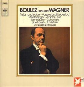 Richard Wagner - Boulez dirigiert Wagner