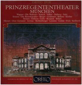 Richard Wagner - Prinzregententheater München - Historical Rec.1947-1962