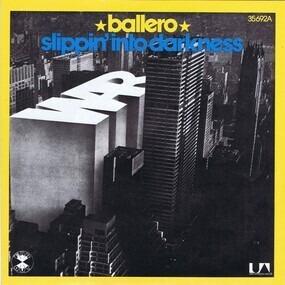 War - Ballero / Slippin' Into Darkness