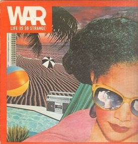 War - Life (Is So Strange)