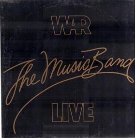 War - The Music Band Live