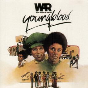 War - Youngblood (Original Motion Picture Soundtrack)