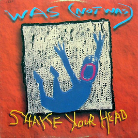 Was (Not Was) - Shake Your Head