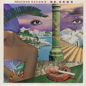 Weather Report - Mr. Gone