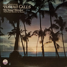Webley Edwards - Hawaii Calls: Hit Island Melodies