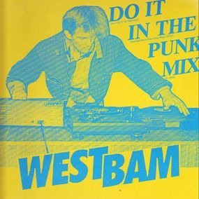 WestBam - Do It In The Mix