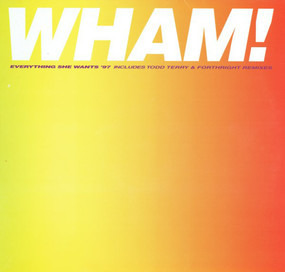 Wham! - Everything She Wants '97