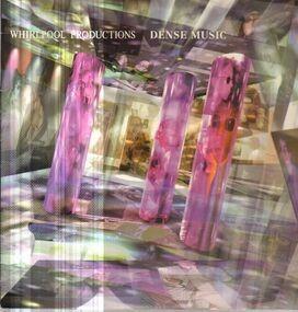 Whirlpool Productions - Dense Music