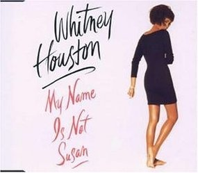Whitney Houston - My Name Is Not Susan