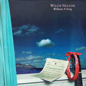 Willie Nelson - Without a Song