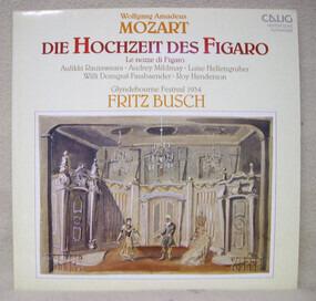 Wolfgang Amadeus Mozart - Die Hochzeit Des Figaro = Le Nozze Di Figaro (Glyndebourne Festival 1934)
