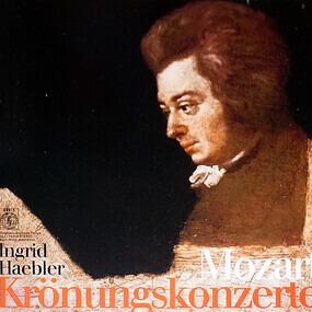 Wolfgang Amadeus Mozart - Krönungskonzerte