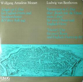 Wolfgang Amadeus Mozart - Adagio In C-Dur Für Englisch-Horn Und Streichorchester (KV 580a Anh. 94) / Variationen In C-Dur Übe