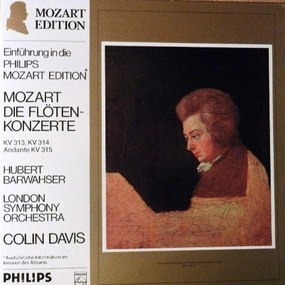 Wolfgang Amadeus Mozart - Die Flötenkonzerte KV 313, KV 314, Andante KV 315