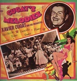 Xavier Cugat - Cugat's Melodies