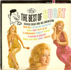 Xavier Cugat - The Best Of Cugat