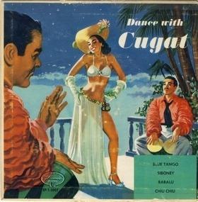 Xavier Cugat - Dance with Cugat