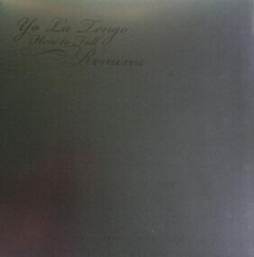 Yo La Tengo - Here To Fall Remixes