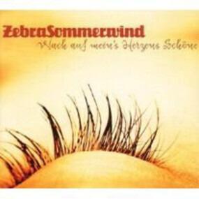 Zebrasommerwind - Wach auf mein's Herzens Schöne