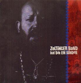 Zeltinger Band - Ich Bin Ein Sünder