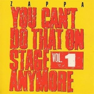 Frank Zappa - You Can't Do That On Stage Anymore Vol. 1