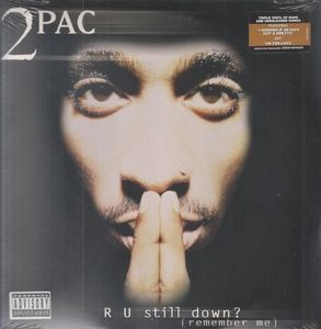 2Pac - R U Still Down? (Remember Me)