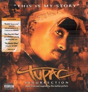 2Pac - Resurrection (Music From And Inspired By The Motion Picture)