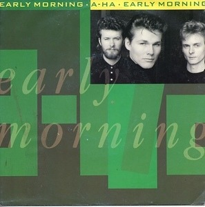 a-ha - Early Morning