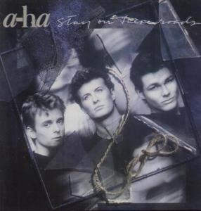 a-ha - Stay on These Roads