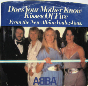 ABBA - Does Your Mother Know / Kisses Of Fire