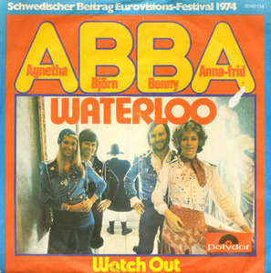 ABBA - Waterloo / Watch Out