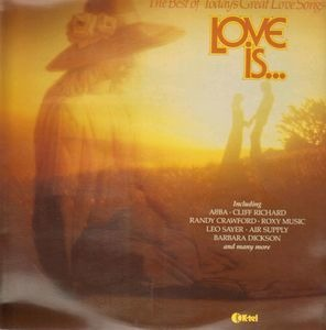ABBA - Love Is... The Best Of Today's Great Love Songs