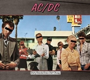 AC/DC - Dirty Deeds Done Dirt Cheap