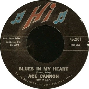 Ace Cannon - Blues In My Heart