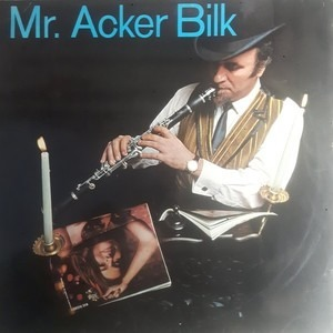 Acker Bilk And His Paramount Jazz Band - Mr. Acker Bilk