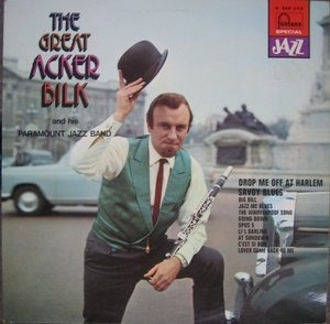 Acker Bilk And His Paramount Jazz Band - The Great Acker Bilk And His Paramount Jazz Band