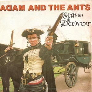 Adam Ant - 'Stand & Deliver!'