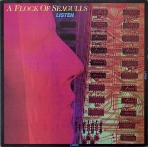 A Flock of Seagulls - Listen