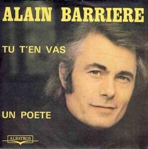 Alain Barriere - Tu t'en vas / Un poete