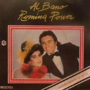 Al Bano Romina Power - Ci Sarà / Quando Un Amore Se Ne Va