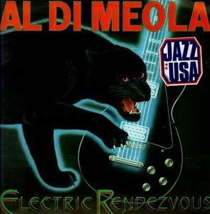 Al DiMeola - Electric Rendezvous