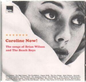 Alex Chilton - Caroline Now! The Songs Of Brian Wilson And The Beach Boys