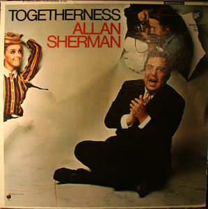 Allan Sherman - Togetherness