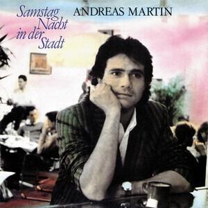 Andreas Martin - Samstag Nacht In Der Stadt