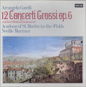 Arcangelo Corelli - 12 Concerti Grossi Op. 6 (Mit Dem »Weihnachtskonzert«)