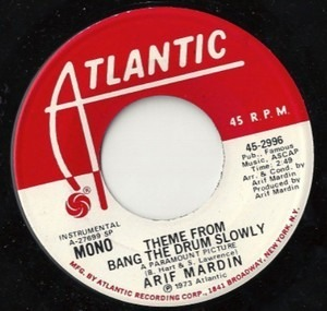 Arif Mardin - Theme From Bang The Drum Slowly
