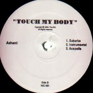 Ashanti - Touch My Body/Turn It Up Feat. Ja Rule