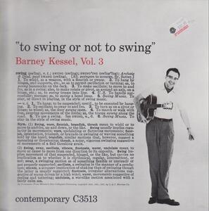 Barney Kessel - Vol. 3, To Swing Or Not To Swing